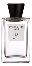 Eau D'Italie Eau D`Italie Altaia By Any Other Name