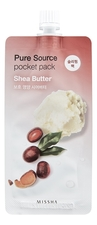 Missha Ночная маска для лица с экстрактом масла ши Pure Source Pocket Pack Shea Butter 10мл