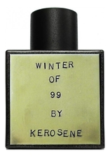 Kerosene Winter Of 99