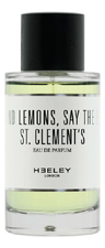 Heeley Oranges and Lemons Say The Bells of St. Clements
